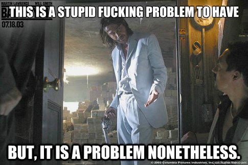 stupid problem